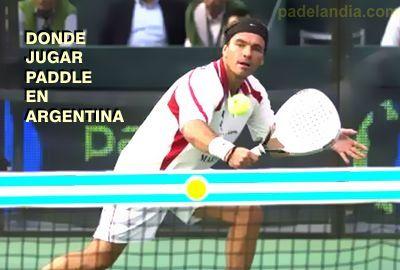 Paddle en argentina, donde jugarlo - listado